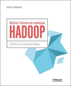 Maitrisez l'utilisation des techniques Hadoop Eyrolles Juvenal Chokogoue